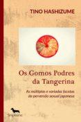 OS GOMOS PODRES DA TANGERINA (EBOOK) - 9788595131163 - TINO HASHIZUME