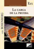 LA CARGA DE LA PRUEBA - 9789567799763 - LEO ROSENBERG