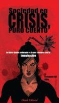 sociedad en crisis, puro cuento (ebook)-fernando gil villa-9789896976163