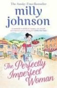 the perfectly imperfect woman-milly johnson-9781471161773