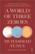 a world of three zeroes-muhammad yunus-9781911617273