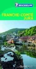 GUIA VERDE FRANCHE-COMTE, JURA (FR) - 9782067215573 - VV.AA.