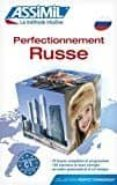 PERFECTIONNEMENT RUSSE - 9782700504873 - VV.AA.