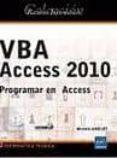 VBA ACCESS 2010. PROGRAMAR EN ACCESS - 9782746059573 - MICHELE AMELOT