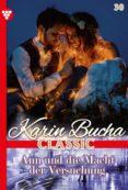 Pdf descarga gratuita de libro KARIN BUCHA CLASSIC 30 – LIEBESROMAN de KARIN BUCHA MOBI DJVU PDB (Literatura española) 9783740959173