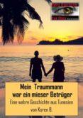 MEIN TRAUMMANN WAR EIN MIESER BETRÜGER (EBOOK) - 9783959244473