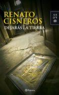 dejarás la tierra (ebook)-renato cisneros-9786123192273