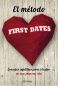 EL METODO FIRST DATES - 9788408166573 - VV.AA.