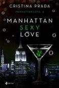 MANHATTAN SEXY LOVE - 9788408193173 - CRISTINA PRADA