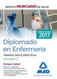 DIPLOMADO EN ENFERMERÍA DEL SERVICIO MURCIANO DE SALUD. TEMARIO PARTE ESPECÍFICA VOLUMEN 3 - 9788414206973 - VV.AA.