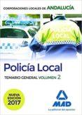POLICÍA LOCAL DE ANDALUCÍA. TEMARIO GENERAL. VOLUMEN 2 - 9788414208373 - VV.AA.