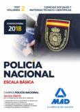 POLICIA NACIONAL ESCALA BASICA: TEST (VOL. 2): CIENCIAS SOCIALES Y MATERIAS TECNICO-CIENTIFICAS - 9788414214473 - ANTONIO RODRIGUEZ YERGO
