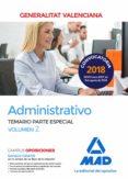 ADMINISTRATIVO DE LA GENERALITAT VALENCIANA. TEMARIO PARTE ESPECIAL (VOL. 2) - 9788414221273 - VV.AA.