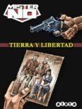MISTER NO: TIERRA Y LIBERTAD - 9788415225973 - VV.AA.