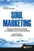 SOUL MARKETING - 9788416115273 - MONICA CASABAYO