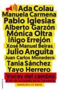 VOCES DEL CAMBIO: EL FIN DE LA ESPAÑA DE LA TRANSICION - 9788416306473 - ANDRES GIL