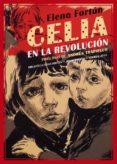 CELIA EN LA REVOLUCION - 9788416685073 - ELENA FORTUN