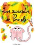 LOS RECUERDOS DE POMELO - 9788417074173 - RAMONA BADESCU