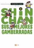 SHIN-CHAN: SUS MEJORES GAMBERRADAS NÚM. 04 (DE 6) - 9788417316273 - YOSHITO USUI