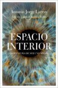 ESPACIO INTERIOR - 9788417371173 - ANTONIO JORGE LARRUY BAEZA