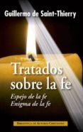 TRATADOS SOBRE LA FE - 9788422019473 - VV.AA.