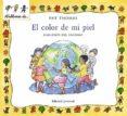 EL COLOR DE MI PIEL: HABLEMOS DEL RACISMO - 9788426136473 - PAT THOMAS