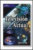 TELEVISION ACTUAL - 9788428327473 - TOMAS PERALES BENITO