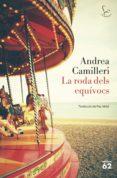 la roda dels equívocs (ebook)-andrea camilleri-9788429777673