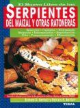 EL NUEVO LIBRO DE LAS SERPIENTES DEL MAIZAL Y OTRAS RATONERAS - 9788430531073 - VV.AA.