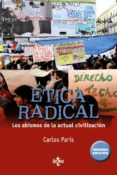 ETICA RADICAL - 9788430960873 - CARLOS PARIS