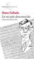 EN MI PAIS, DESCONOCIDO - 9788432209673 - HANS FALLADA
