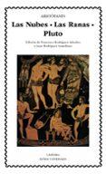LAS NUBES ; RANAS ; PLUTO - 9788437613673 - ARISTOFANES