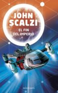 el fin del imperio (ebook)-john scalzi-9788445005873