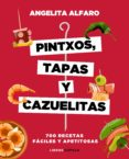 PINTXOS, TAPAS Y CAZUELITAS - 9788448023973 - ANGELITA ALFARO VIDORRETA
