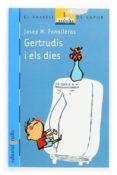 GERTRUDIS I ELS DIES - 9788466109673 - JOSEP M. FONALLERAS