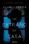 UN EXTRAÑO EN CASA - 9788466346573 - SHARI LAPENA