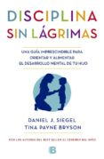 LA DISCIPLINA SIN LÁGRIMAS - 9788466655873 - DANIEL J. SIEGEL