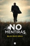 no mentirás (ebook)-blas ruiz grau-9788466665773