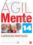 agil: ejercicios de estimulacion cognitiva para mayores 14-rafael serano iñiguez-bernardo lopez gomez-9788467536973