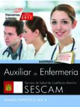 AUXILIAR DE ENFERMERÍA. SERVICIO DE SALUD DE CASTILLA - LA MANCHA (SESCAM). TEMARIO ESPECÍFICO. VOL. II. - 9788468178073 - VV.AA.