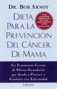 DIETA PARA LA PREVENCION DEL CANCER DE MAMA - 9788479533373 - ROBERT ARNOT