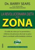LA REVOLUCIONARIA DIETA DE LA ZONA - 9788479535773 - BARRY SEARS