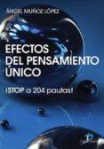 EFECTOS DEL PENSAMIENTO ÚNICO (EBOOK) - 9788479789473 - ANGEL MUÑOZ LOPEZ