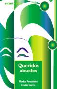 QUERIDOS ABUELOS - 9788483165973 - EMILIO GARCIA