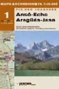 ANSO-ECHO, ARAGÜES-JASA (INCLUYE MAPA) (2ª ED.) - 9788483210673 - VV.AA.