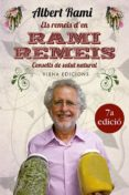 ELS REMEIS D EN RAMI REMEIS: CONSELLS DE SALUT NATURAL - 9788483306673 - ALBERT RAMI