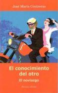 CONOCIMIENTO DEL OTRO EL NOVIAZGO 3ªED - 9788484692973 - JOSE MARIA CONTRERAS