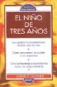 EL NIÑO DE TRES AÑOS - 9788486193973 - SUSAN E. GOTTLIEB