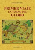 primer viaje en torno del globo (edición facsímil)-antonio pigafetta-9788490015773