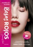 BESOS ROJOS (CHASING RED) - 9788490438473 - ISABELLE RONIN